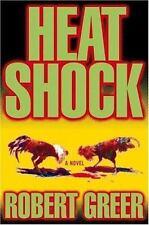 Heat Shock Robert Greer hc dj 1st/1st