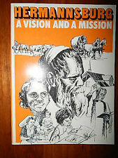 HERMANNSBURG A VISION AND A MISSION BY E LESKE