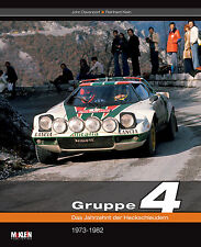 Gruppe 4 1973-1982 (Rallye Rally Stratos Quattro 131 Abarth Porsche 911) Buch