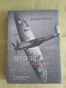Spitfire: The Biography by Jonathan Glancey Popular Non- Fiction Hardback Book