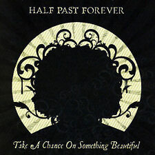 FREE US SHIP. on ANY 2 CDs! NEW CD Half Past Forever, Chris Sligh: Take a Chance
