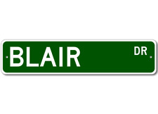 BLAIR Street Sign - Personalized Last Name Sign