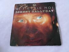 """45 Tours JOHNNY HALLYDAY """"Si j etais moi"""""""