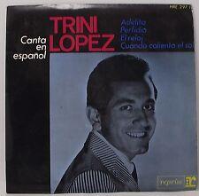 "TRINI LOPEZ : CANTA EN ESPANOL  EP 7"" Vinyl Single 45rpm Mono VG+"
