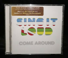 Sing It Loud - Come Around (CD 2008)