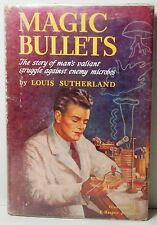 Magic Bullets by Louis Sutherland