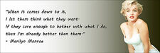 """Marilyn Monroe """"I Am Better Than Them"""" Quote Poster Print 7""""x21"""" On Matte Canvas"""