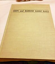 Ships And Narrow Gauge Rails Gerald M Best 1964 Story Of Pacific Coast Company