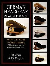 German Headgear in World War II: Volume 1 - Army/Luftwaffe/Kriegsmarine