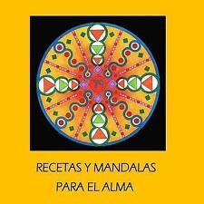 Recetas y Mandalas para el Alma by Maria Robayo (2015, Paperback)