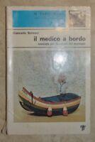 GIANCARLO SCRIVANI - IL MEDICO A BORDO MEDICINA/MEDICINE ALTERNATIVE - 1971 (VC)