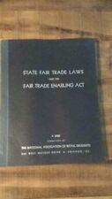 STATE FAIR TRADE LAWS & THE FAIR TRADE ENABLING ACT - A Brief - 1941