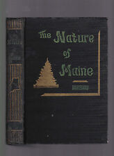 The Nature of Maine as seen by a Teacher of Philosophy, Marion Bradshaw SIGNED