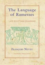 The Language of Ramesses: Late Egyptian Grammar, , Neveu, Francois, Very Good, 2