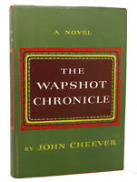 John Cheever THE WAPSHOT CHRONICLE  1st Edition Early Printing