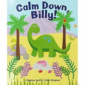 Large Childrens Bedtime Story Calm Down Billy Dinosaur Picture Book Kids Gift 28