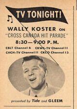 1957 ONTARIO,CANADA TV AD~WALLY KOSTER on CROSS CANADA HIT PARADE Gleem Tide