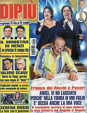Dipiù 2016 20#Franco dei Ricci e Poveri,Valerio Scanu,Gloria Radulescu,jjj
