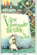 View from Under the Table by Pax Kirby Signed PB Ills by Mel Crawford 1983