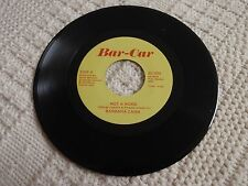 BARBARA CARR  NOT A WORD/WHAT'S WRONG  BAR-CAR 4 M-