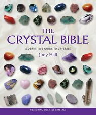 The Crystal Bible by Judy Hall, Paperback Spiritual Guide, Crystals photographic