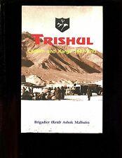 TRISHUL - Ladakh and Kargil 1947-1993, Brig. Malhotra,  HBdj