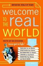 Welcome to the Real World: You Got an Education, Now Get a Life! (Paperback or S