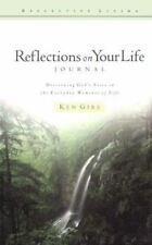 Reflections on Your Life: Journal: Discerning God's Voice in the Everyday Moment