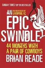 An Epic Swindle: 44 Months with a Pair of Cowboys, Reade, Brian, New Books