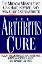 The Arthritis Cure : The Medical Miracle That Can Halt, Reverse, and... NEW BOOK