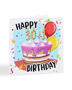 A2254 - Happy 30th Plus 1 - 31st Birthday Day Card