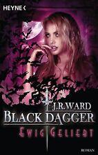 J. R. Ward - Ewig geliebt: Black Dagger 28