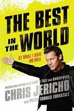 Best In The World by Chris Jericho 2014 Hardcover WWE Wrestling