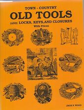 TOWN-COUNTRY OLD TOOLS(AND LOCKS,ETC) JACK WOOD 1992 EDITION