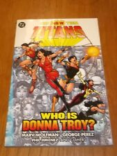 New Teen Titans Who is Donna Troy? DC Marv Wolfman (Paperback, 2006)< 1401207243