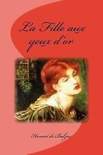 La Fille Aux Yeux D'or by Honoré de Balzac (2016, Paperback)
