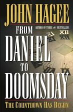 From Daniel to Doomsday: The Countdown Has Begun by John Hagee