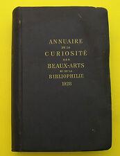 Annuaire de la Curiosité, beaux arts, bibliophilie, antiquité, brocante -  1928
