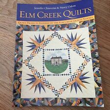 Elm Creek Quilts: Quilt Projects Inspired by the Elm Creek Quilts Novels Odom K4
