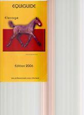 Equiguide Aufzucht - Edition 2006