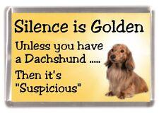 """Dachshund Longhaired Dog Fridge Magnet """"Silence is Golden......"""" by Starprint"""