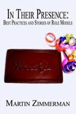 In Their Presence: Best Practices and Stories of Role Models