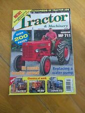 TRACTOR & MACHINERY MAG JUL 2008  MF711 IH MUCK LOADER LEYLAND DB 950 FORD 6610