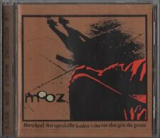 Mooz – The Wheel That Squeaks Loudest Is The One That Gets The Grease (CD 2002)