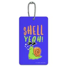 Shell Yeah Hell Yes Snail Funny Humor Luggage Card Suitcase Carry-On ID Tag