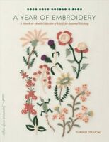 Year of Embroidery : A Month-to-Month Collection of Motifs for Seasonal Stitc...