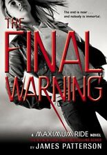 The Final Warning (Maximum Ride, Book 4) by James Patterson