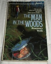 The Man in the Woods by Rosemary Wells 1985 Paperback Young Adult