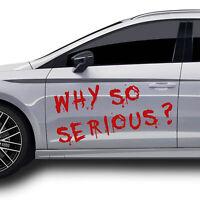 Why so Serious Schriftzug Aufkleber Karminrot Folie Sticker Auto Zubehör KX012