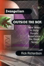 Evangelism Outside the Box: New Ways to Help People Experience the Good News by